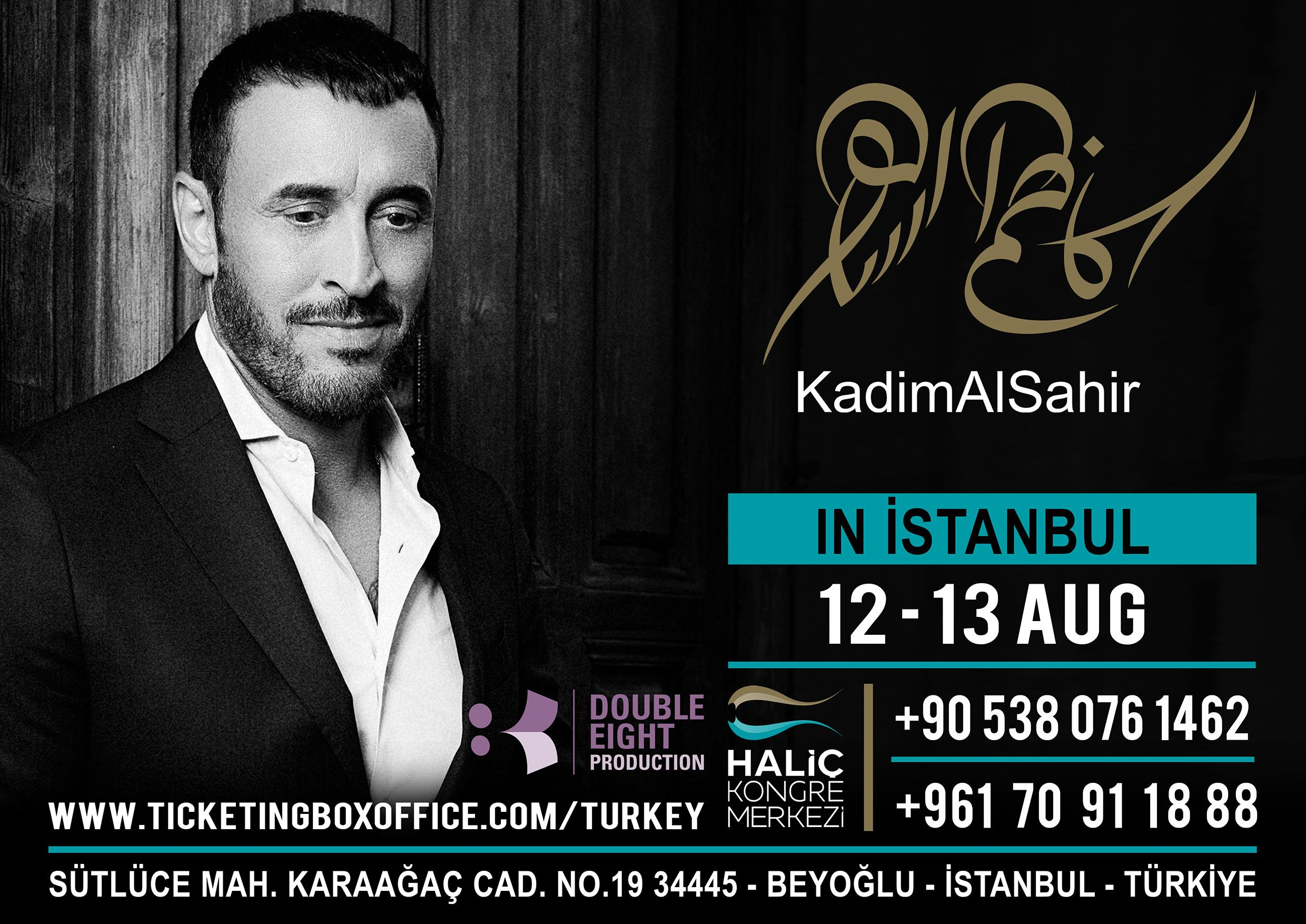 Kadim AL Sahir in Turkey